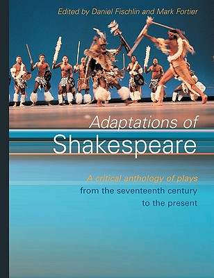 Adaptations of Shakespeare By Fischlin, Daniel (EDT)/ Fortier, Mark (EDT)
