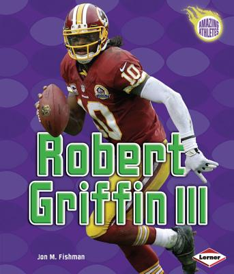 Robert Griffin III By Fishman, Jon M.
